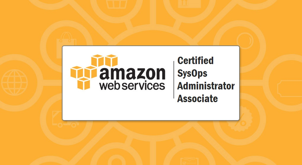 AWS Certified SysOps Administrator – Associate